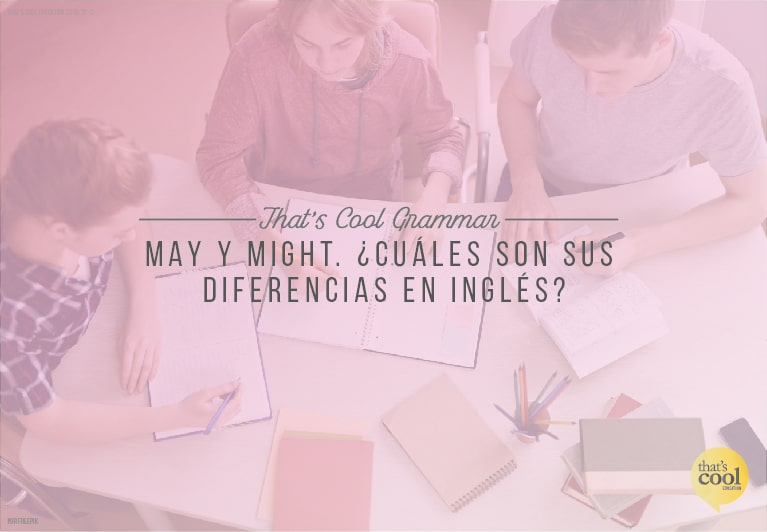 Las diferencias entre May y Might en inglés